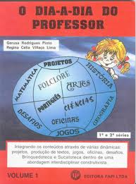 Vol. 3 o Dia-a-dia do Professor 1� e 2� S�ries