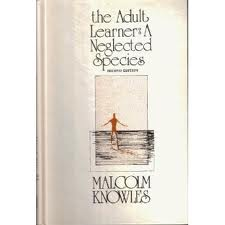 The Adult Learner: a Neglected Species - Second Edition