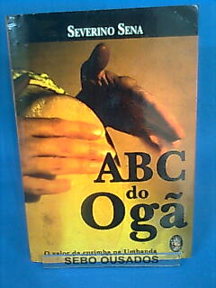 Abc do Og�: o Valor da Curimba na Umbanda - 3� Edi��o