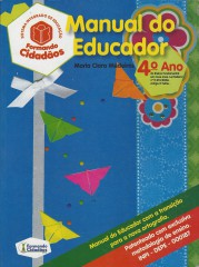 Formando Cidad�os:manual do Educador: 4� Ano Ensino Fundamental