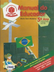 Formando Cidad�os:manual do Educador: 5� Ano Ensino Fundamental