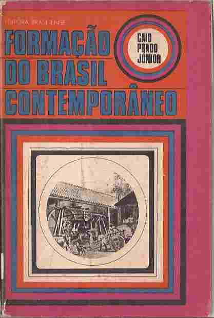Forma��o do Brasil Contempor�neo - Caio Prado Junior 12� Ed
