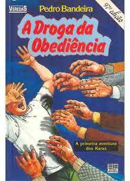 Resultado de imagem para livro a droga da obediencia