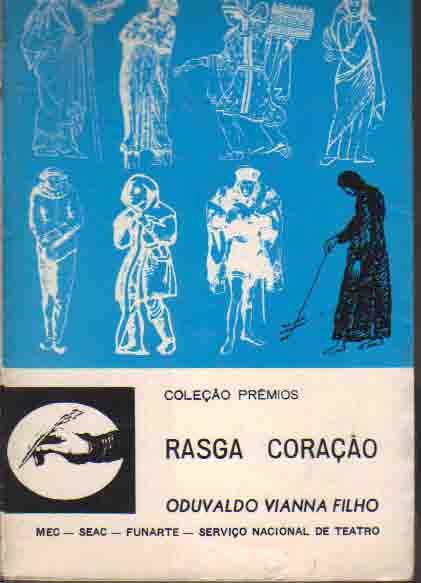 """Resultado de imagem para Rasga coração"""", de Oduvaldo Vianna filho"""