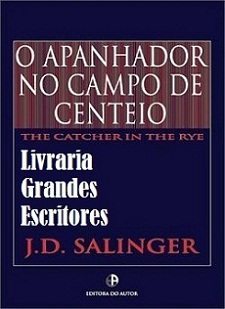 O Apanhador no Campo de Centeio - 18� Edi��o - the Catcher in the Rye