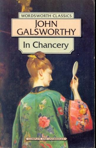 Wordsworth Classics - in Chancery  Book Two of the Forsyte Saga