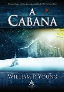Livro A Cabana - Autor William P. Young