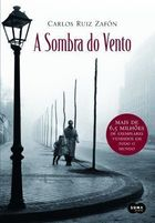 A Sombra do Vento - the Shadow of the Wind - ( Portuguese )
