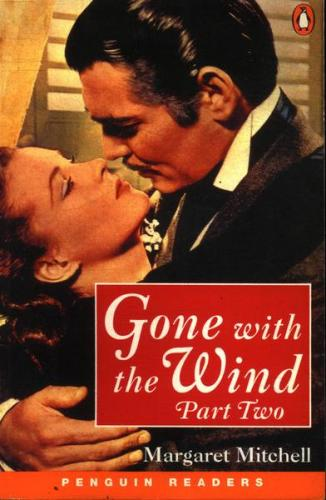 Penguin Readers Level 4 - Gone With the Wind Part 2