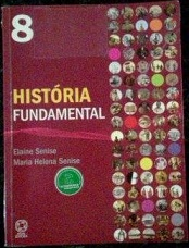 HistÓria Fundamental - 8º Ano - Ensino Fundamental II - 8º Ano