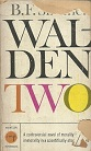Walden Two Volume 2