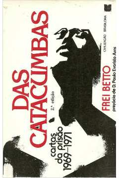 Das Catacumbas - Cartas da Pris�o 1969-1971