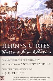 Hernan Cort�s: Letters From Mexico