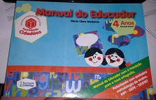 Formando Cidad�os: Manual do Educador 4 Anos Educa��o Infantil
