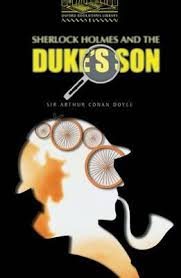 Sherlock Holmes and the Dukes Son - Stage 1
