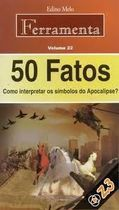 50 Fatos: Como Interpretar os Simbolos do Apocalipse?