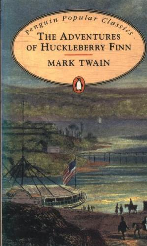 Penguin Popular Classics - the Adventures of Huckleberry Finn