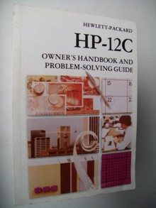 Hp12c Owners Handbook and Problem Solving Guide